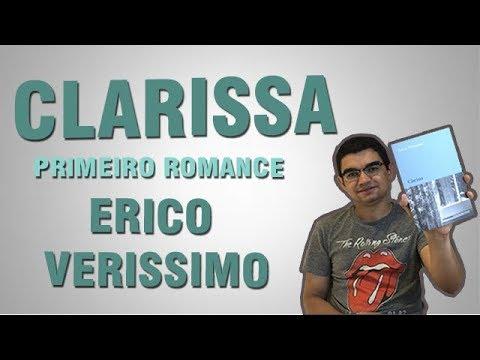   20   Clarissa (Erico Verissimo) - Primeiro romance do consagrado escritor gaúcho
