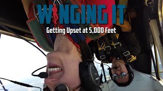 Getting Upset at 5000 Feet - Winging It