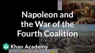 Napoleon and the War of the Fourth Coalition