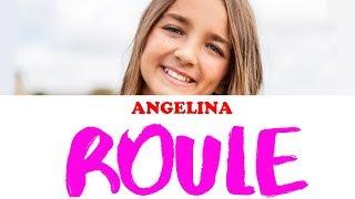 Roule   Angelina | Karaoké, Instrumental Paroles