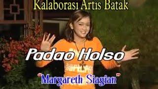 Download lagu Margareth Siagian Padao Holso Mp3