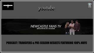 Podcast | Transfers, speculation & pre-season