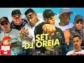 """Set DJ Oreia"" - MC Ryan SP, MC IG, MC Kelvinho, MC Magal, MC Davi, MC B.Ó, MC Capelinha e MC Leh"