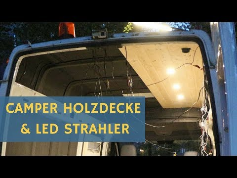 Wohnmobil Selbstausbau: 12 Volt LED Lampen und Holzdecke  Mercedes Sprinter Van Conversion