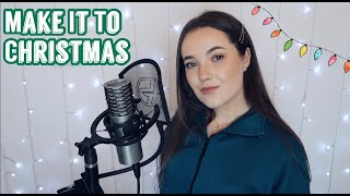 Alessia Cara   Make It To Christmas | Cover