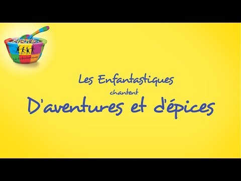 D'AVENTURES ET D'EPICES - Les Enfantastiques