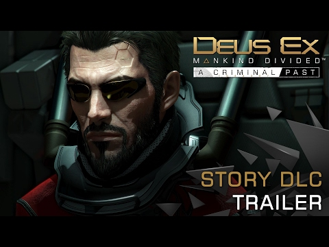Deus Ex: Mankind Divided — A Criminal Past
