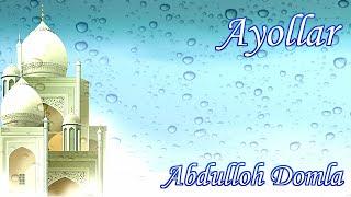 Abdulloh Domla - Ayollar