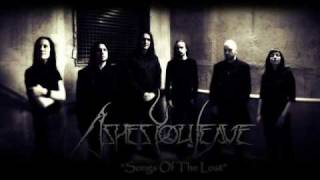 Ashes you Leave - Song of The Lost