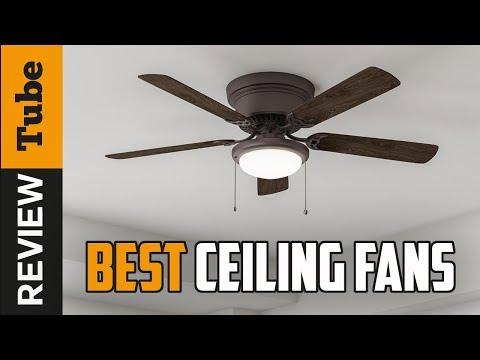 ✅Ceiling Fan: Best Ceiling Fans 2019 (Buying Guide)