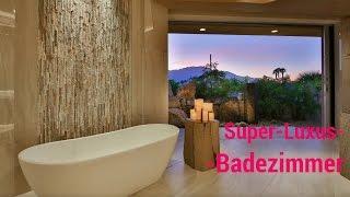 Die Schönsten Häuser Der Welt (Luxus Badezimmer)