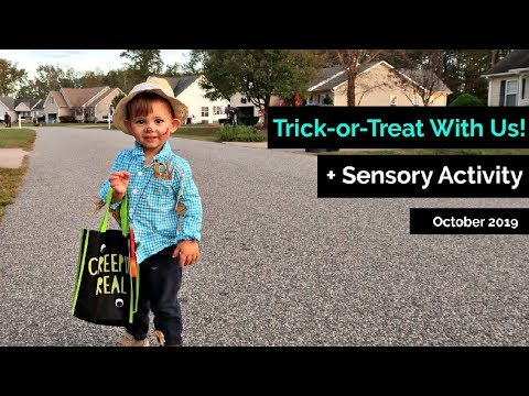 Trick-Or-Treat With Us + Sensory Activity