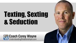 Texting, Sexting & Seduction
