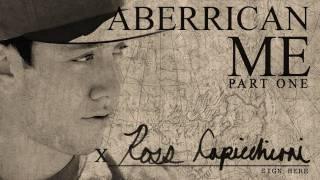 Aberrican Me - Ross Capicchioni