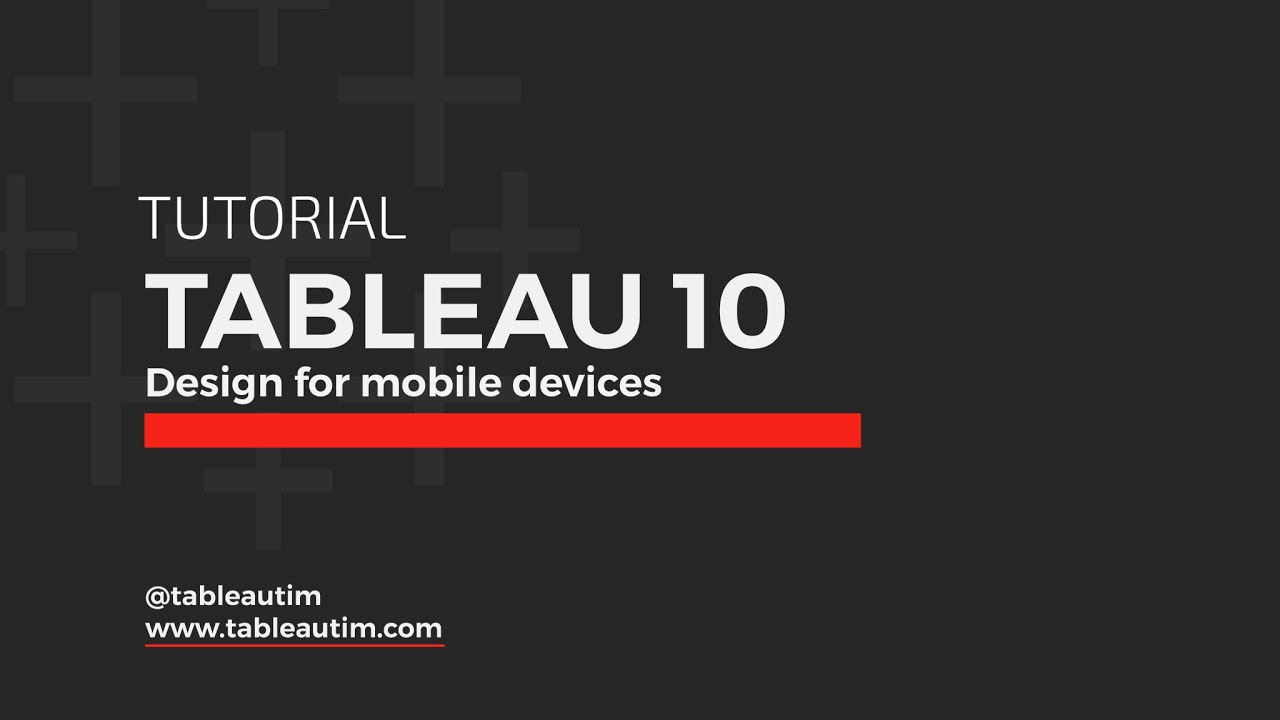 Tableau 10: Design for mobile devices (device specific designer)