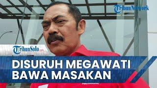 Cerita FX Rudy Diminta Megawati ke Jakarta, Bawa Masakan Istri: Oseng Gereh dan Cabuk Rambak