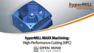 hyperMILL MAXX Machining: High-Performance-Cutting (HPC)