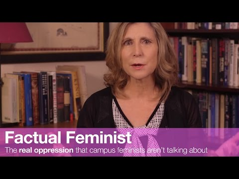 the real oppression that campus feminists aren t talking abo