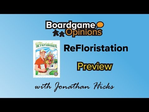 Boardgame Opinions: ReFloristation