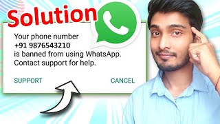 Whatsapp banned my number solution   Whatsapp banned how to unbanned