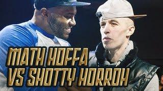 MATH HOFFA VS SHOTTY HORROH | Don