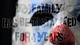 """""""My family has been stalked for the last 4 years"""" [COMPLETE] by Nick Botic 