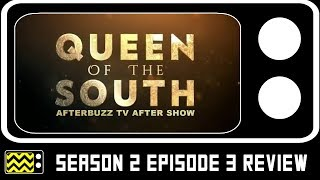 Queen of the South Season 2 Episode 3 Review w/ Sandy Valles & Rosy Coredero | AfterBuzz TV