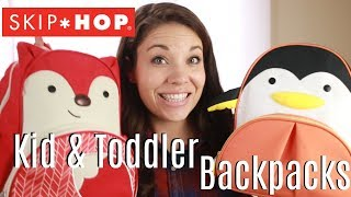 SKIP HOP KIDS & TODDLER BACKPACK REVIEW!!