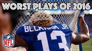 Worst Plays of the 2016 Season | NFL Highlights | Kholo.pk