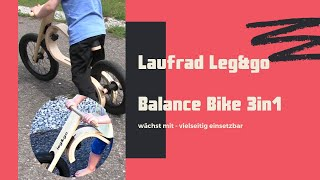 Laufrad Leg&go Unboxing und Aufbau | erste Versuche | Alternative zu Puky | Holz