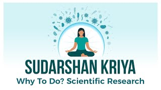 Sudarshan Kriya (Art Of Living Unique Breathing Technique) Amazing Research Results
