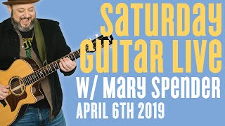 Marty Music | Saturday Guitar Live with Mary Spender - April 6th 2019