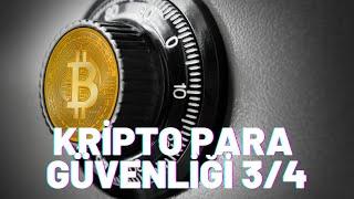 Para Nette TV Bölüm 15 Kripto Para Yatırımcısının Güvenliği 3/4