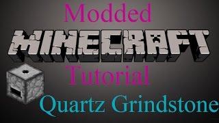 Modded Minecraft Tutorial - Quartz Grindstone