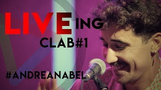 LIVEing CLAB #AndreaNabel