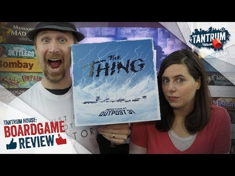 The Thing: Infection at Outpost 31 Tantrum House Review