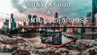 SONY 16-50mm 3.5-5.6 OSS KIT LENS on a6000 Review