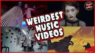 7 INCREDIBLY STRANGE MUSIC VIDEOS
