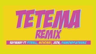 Ray Vanny Ft. Pitbull, Mohombi, Jeon & Diamond Platnumz   Tetema Remix   UCHAMBUZI Wa Audio