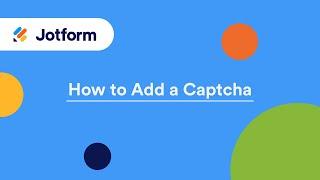 How to Add a Captcha