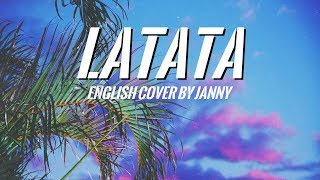 🧩 (G)I-DLE - LATATA | English Cover by JANNY