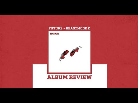 Download how good is future beastmode 2 3gp  mp4 | Waploaded