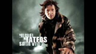 MIGUEL MATEOS-CUANDO SEAS GRANDE