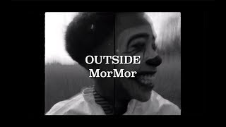 MorMor   Outside [Lyrics + Sub. Español]