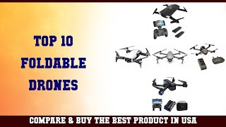 Top 10 Foldable Drones to buy in USA 2021 | Price & Review