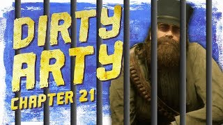 Arthur Morgan Goes To Prison! - Dirty Arty: Chapter 21