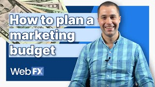 How to Plan a Marketing Budget for 2021