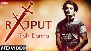 Rajput - Richi Banna - Official Mp3 - Latest Hindi Songs 2015