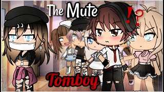 The Mute Tomboy | Gacha Life | GLMM