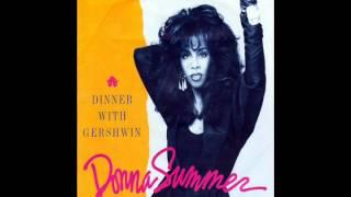 donna summer - dinner with gershwin (7'' version)